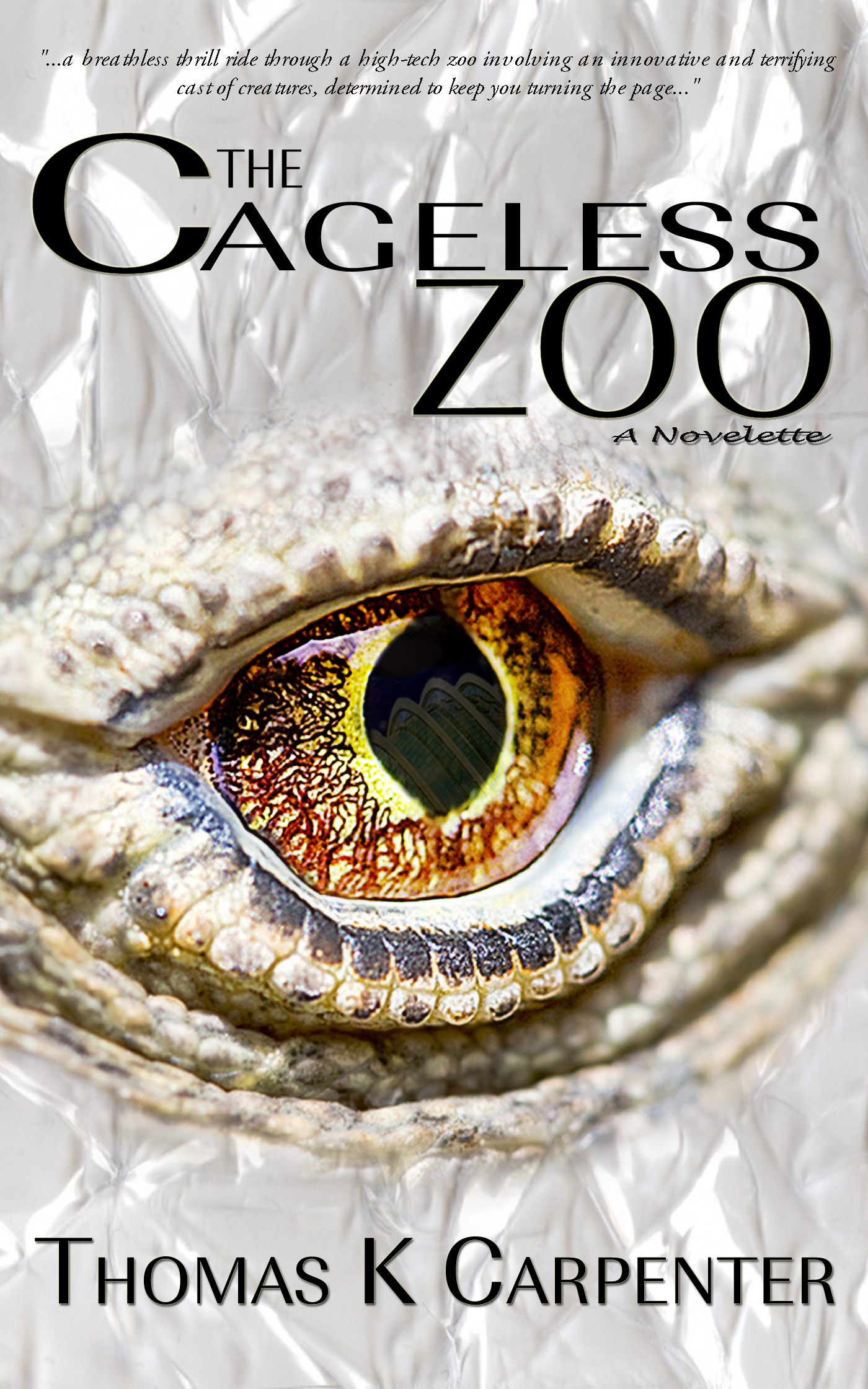 The Cageless Zoo, a novelette by Thomas K. Carpenter