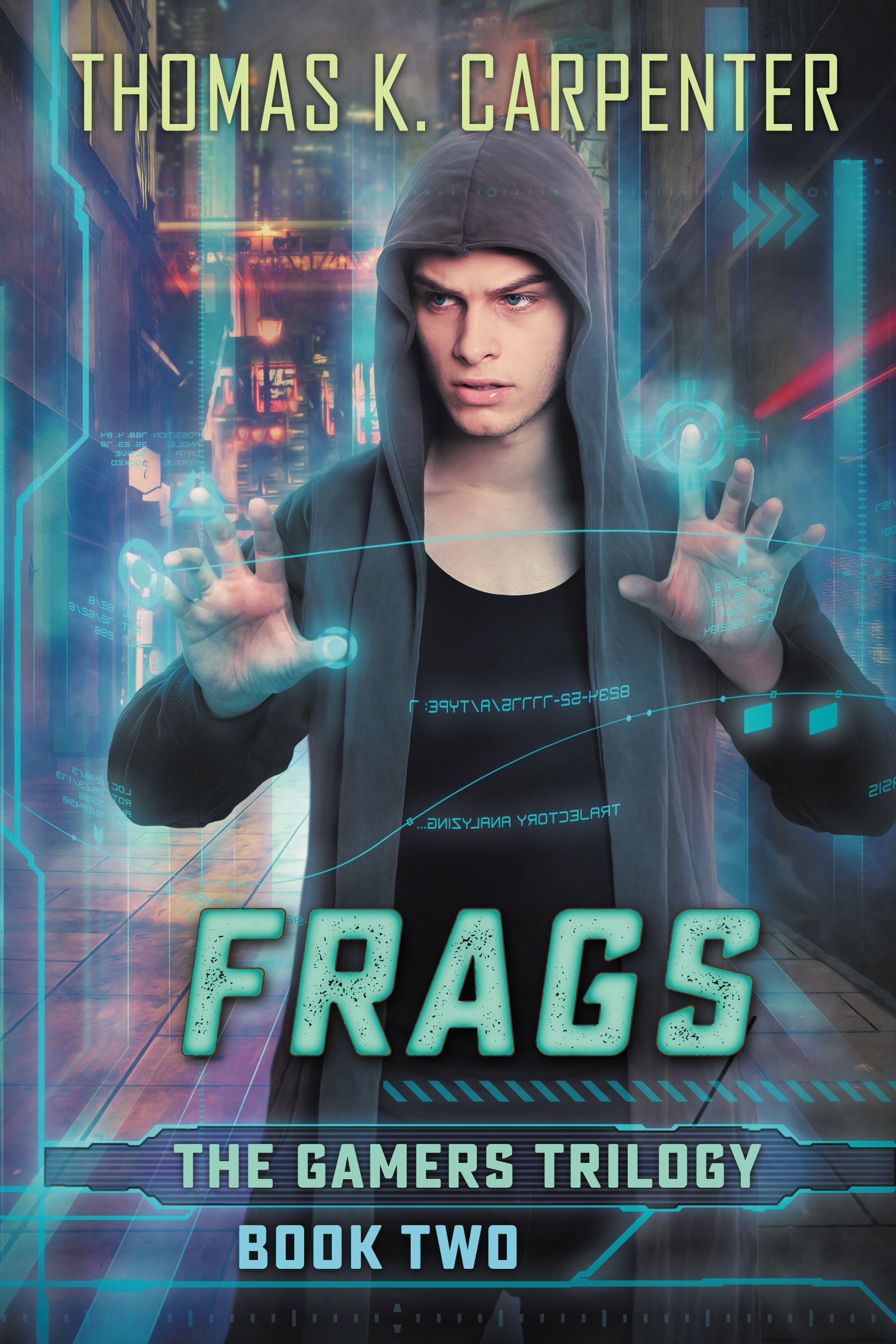 Frags, a YA novel by Thomas K. Carpenter